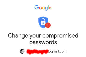 gmail change your compromised passwords
